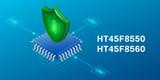 HOLTEK 新推出 HT45F8550/60 锂电池保护 MCU