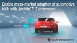 德州仪器(TI)推出了全新的Jacinto™ 7处理器平台