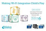 <font color='red'>Dialog</font>幸运时时彩平台全新Wi-Fi SOC彻底解决IoT功耗难题