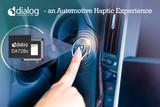 <font color='red'>Dialog半导体</font>公司和阿尔卑斯阿尔派合作开发汽车触觉控制应用