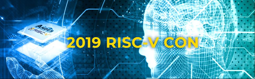 2019 RISC-V CON将带您解读CPU的局面将如何演变